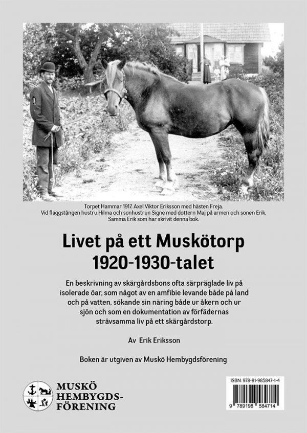 Livet på ett Muskötorp 1920-1930-talet Baksida