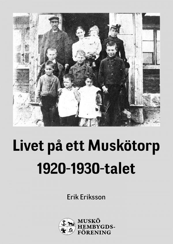 Livet på ett Muskötorp 1920-1930-talet Omslag